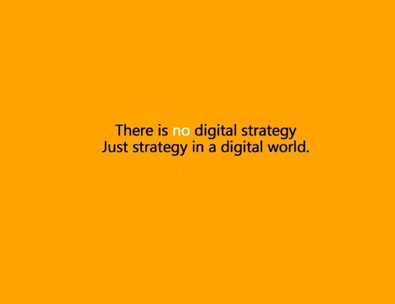no digital strategy